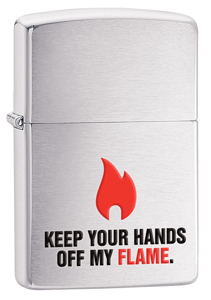 Brushed Chrome Keep Your Hands Off My Flame Zippo Lighter